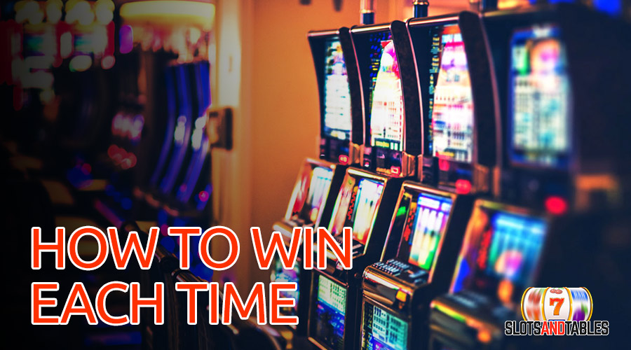 how to win at slots each time