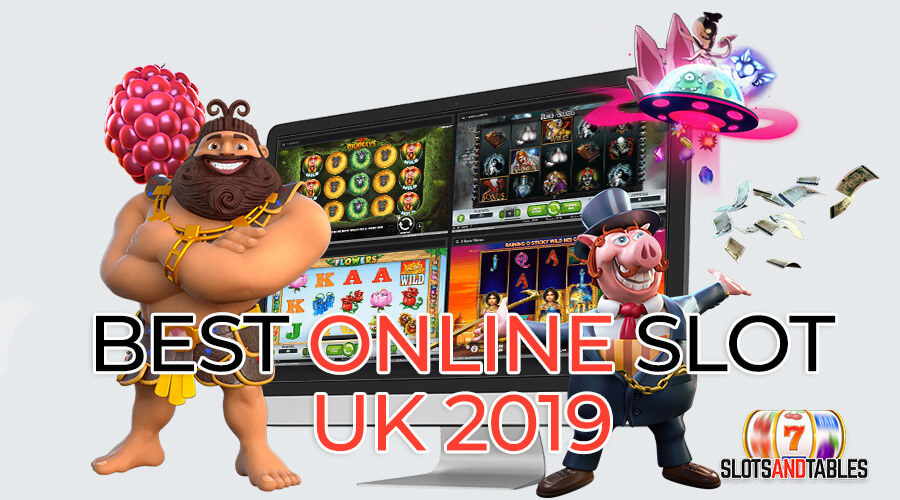 best online slot uk 2019 - slots and tables