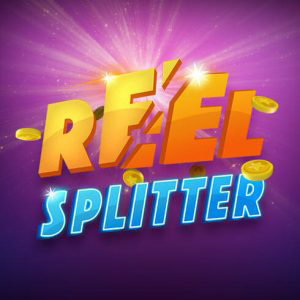 Reel Splitter Slots and Tables