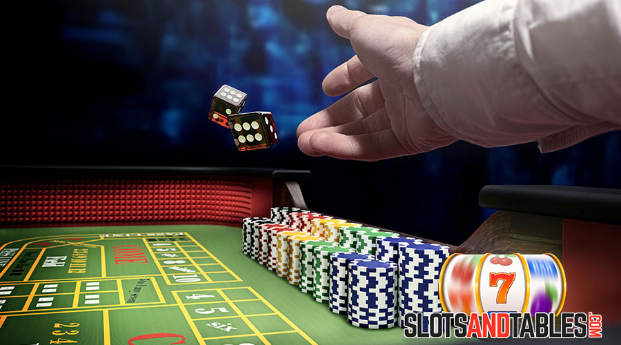 Craps - Slots and Tables