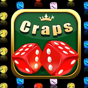 Craps - Slots & Tables