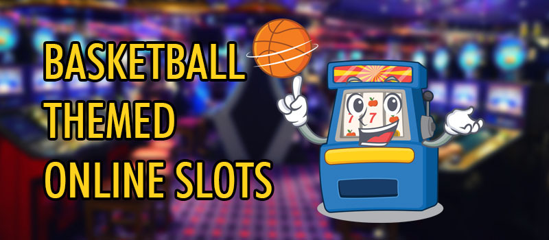 basketball themed online slots